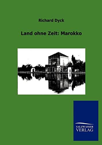 9783846007679: Land ohne Zeit: Marokko (German Edition)