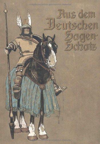9783846008300: Aus Dem Deutschen Sagenschatz (German Edition)