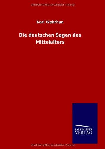 9783846008713: Die deutschen Sagen des Mittelalters