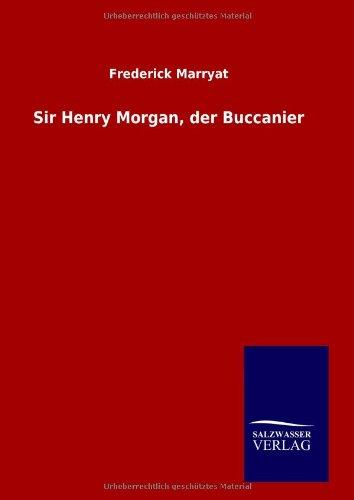 9783846008799: Sir Henry Morgan, der Buccanier