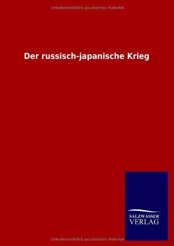 9783846011119: Der russisch-japanische Krieg (German Edition)