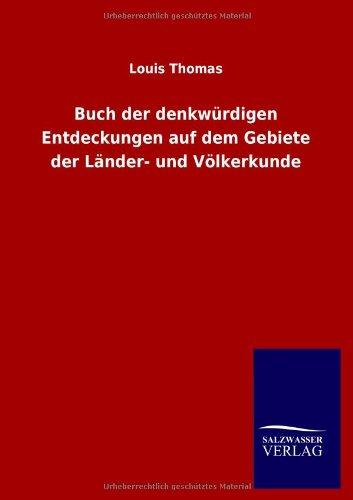 9783846011614: Buch der denkwürdigen Entdeckungen auf dem Gebiete der Länder- und Völkerkunde (German Edition)