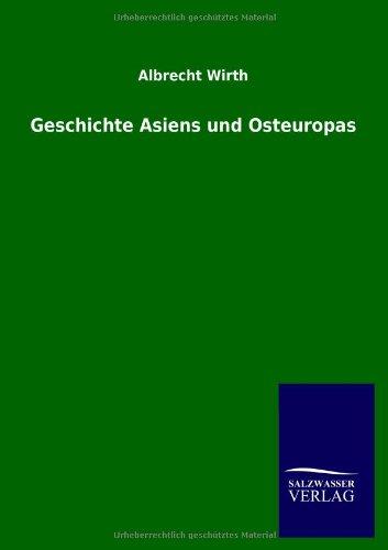 Geschichte Asiens und Osteuropas: Albrecht Wirth