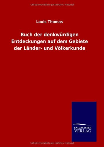 9783846014288: Buch der denkwürdigen Entdeckungen auf dem Gebiete der Länder- und Völkerkunde