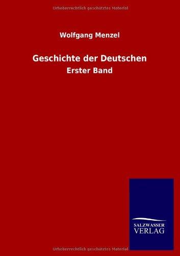 Geschichte der Deutschen: Wolfgang Menzel