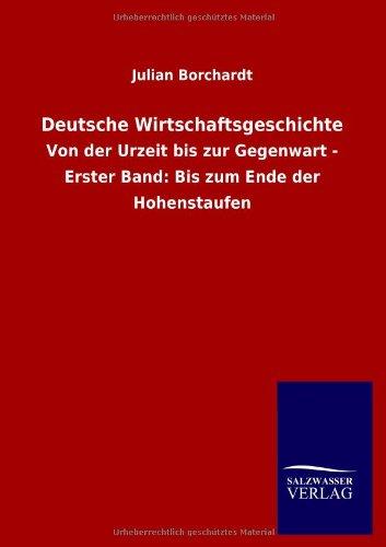 9783846015360: Deutsche Wirtschaftsgeschichte