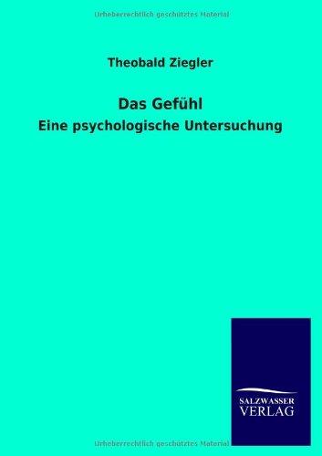 Das Gefühl: Theobald Ziegler