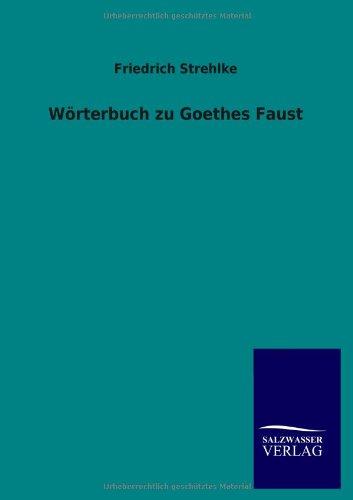 9783846017111: Wörterbuch zu Goethes Faust (German Edition)