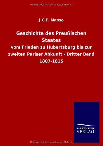 Geschichte des Preußischen Staates: J. C. F. Manso