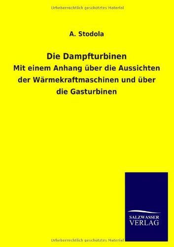 9783846017395: Die Dampfturbinen (German Edition)