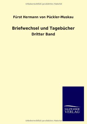 Briefwechsel: Fürst Hermann von Pückler-Muskau