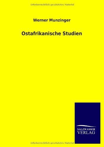 Ostafrikanische Studien: Werner Munzinger