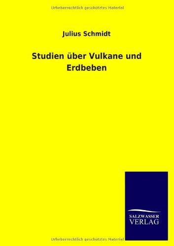 9783846017586: Studien Uber Vulkane Und Erdbeben (German Edition)