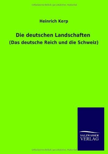 Die deutschen Landschaften: Heinrich Kerp