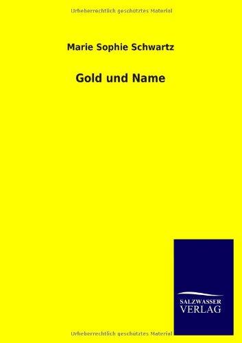 Gold und Name: Marie Sophie Schwartz