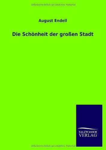 9783846019672: Die Schönheit der großen Stadt (German Edition)