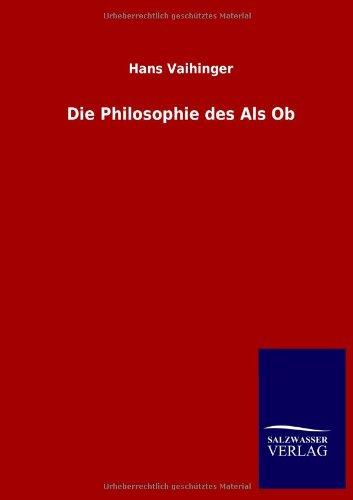 9783846020173: Die Philosophie des Als Ob (German Edition)
