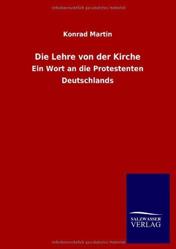 Die Lehre von der Kirche: Konrad Martin