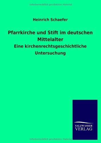 9783846020623: Pfarrkirche und Stift im deutschen Mittelalter (German Edition)