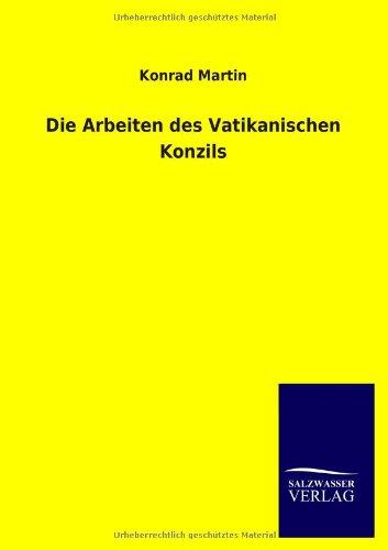 9783846021804: Die Arbeiten des Vatikanischen Konzils (German Edition)