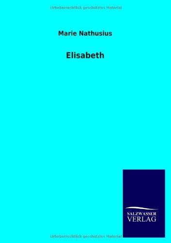 Elisabeth: Marie Nathusius