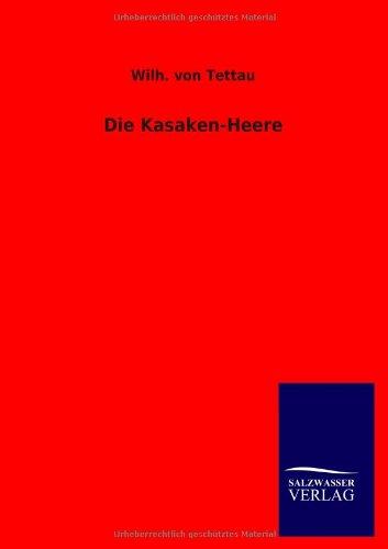 Die Kasaken-Heere: Wilh. von Tettau