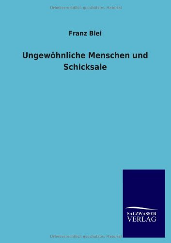 9783846023204: Ungewohnliche Menschen Und Schicksale (German Edition)