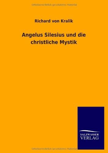 9783846024546: Angelus Silesius und die christliche Mystik (German Edition)