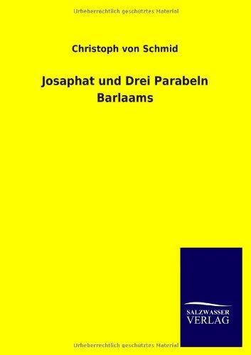 9783846024645: Josaphat Und Drei Parabeln Barlaams (German Edition)