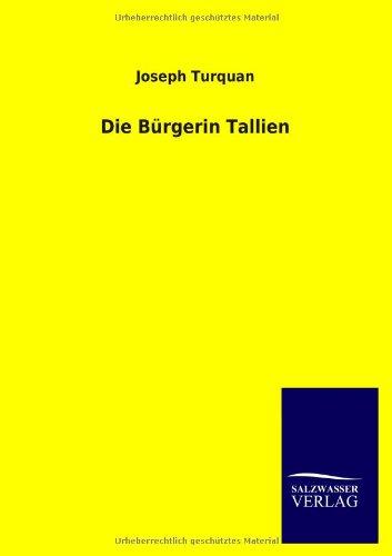 Die Burgerin Tallien: Joseph Turquan