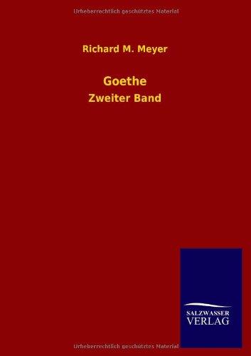 Goethe: Richard M. Meyer