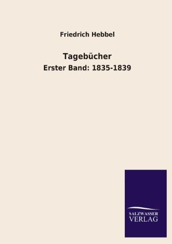 Tagebücher: Friedrich Hebbel