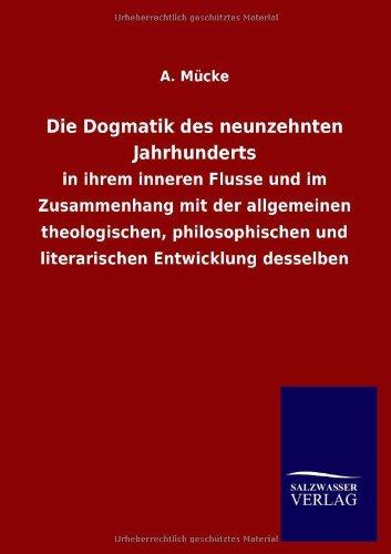 Die Dogmatik des neunzehnten Jahrhunderts: A. M�cke