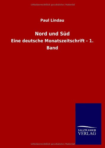 Nord und Süd: Paul Lindau
