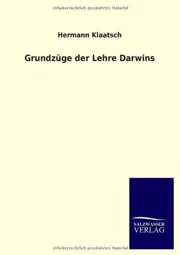 Grundzuge Der Lehre Darwins: Hermann Klaatsch