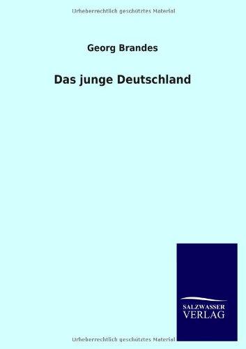 Das Junge Deutschland: Georg Brandes