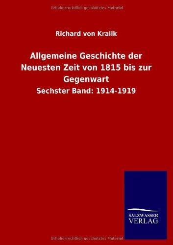 9783846028759: Allgemeine Geschichte der Neuesten Zeit von 1815 bis zur Gegenwart