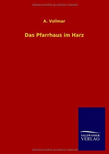 9783846029046: Das Pfarrhaus Im Harz (German Edition)