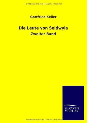 9783846029343: Die Leute Von Seldwyla (German Edition)