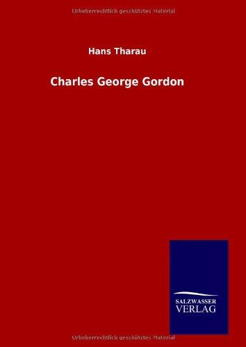 9783846029978: Charles George Gordon
