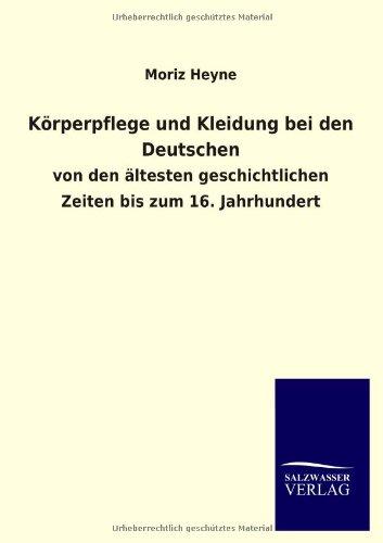 9783846030349: Körperpflege und Kleidung bei den Deutschen