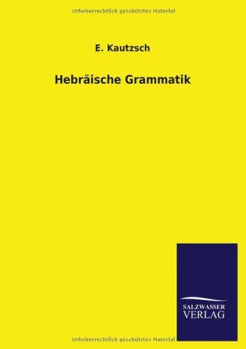 9783846030585: Hebraische Grammatik (German Edition)