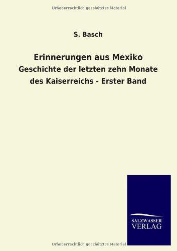 Erinnerungen aus Mexiko: S. Basch