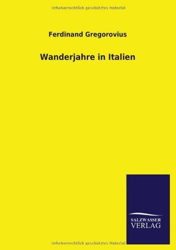 9783846031339: Wanderjahre in Italien