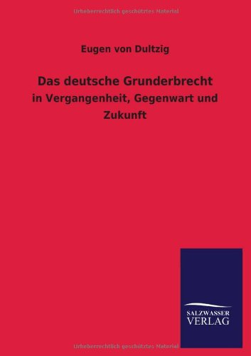 9783846031612: Das Deutsche Grunderbrecht