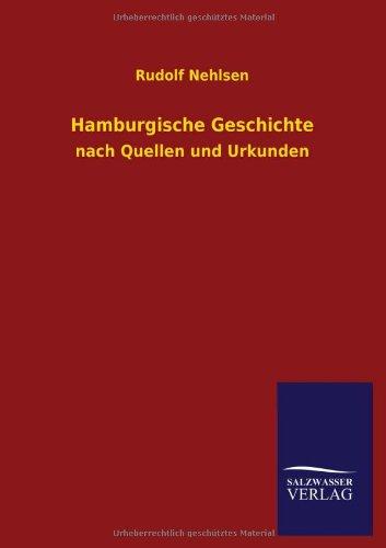 Hamburgische Geschichte: Rudolf Nehlsen