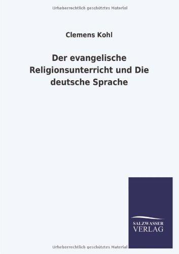 9783846032077: Der Evangelische Religionsunterricht Und Die Deutsche Sprache