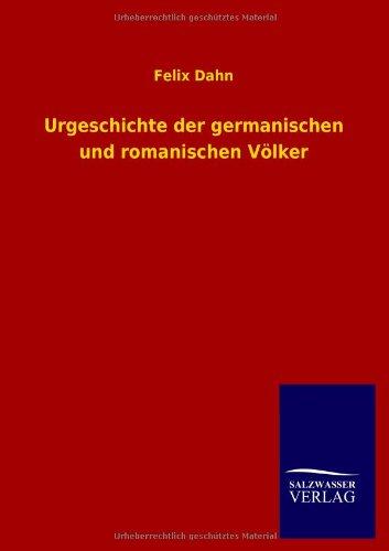 9783846032138: Urgeschichte Der Germanischen Und Romanischen Volker (German Edition)