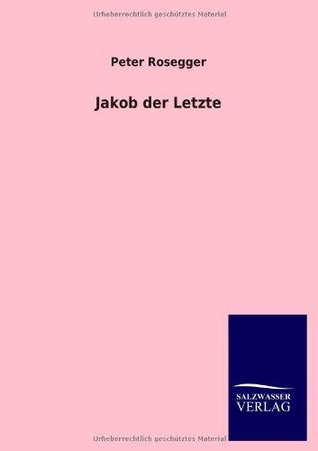 9783846032299: Jakob Der Letzte