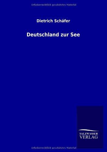 9783846032879: Deutschland Zur See (German Edition)